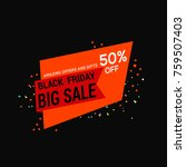 black friday sale banner or... | Shutterstock .eps vector #759507403