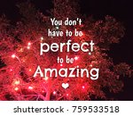 inspirational quote on blurred... | Shutterstock . vector #759533518