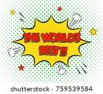 the world's best comic pop art... | Shutterstock .eps vector #759539584