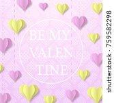 happy valentine's day design... | Shutterstock .eps vector #759582298