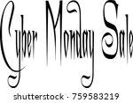 cyber monday sale shopping...   Shutterstock .eps vector #759583219