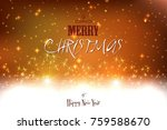 elegant christmas background... | Shutterstock .eps vector #759588670