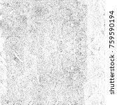 grunge black and white pattern. ... | Shutterstock . vector #759590194