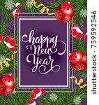 happy new year lettering with... | Shutterstock .eps vector #759592546