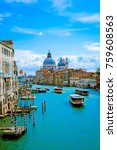 beautiful view of grand canal... | Shutterstock . vector #759608563