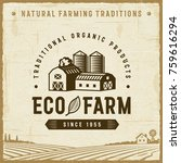 vintage eco farm label.... | Shutterstock .eps vector #759616294