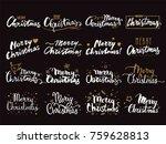 merry christmas hand lettering. ... | Shutterstock .eps vector #759628813
