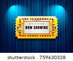 theater sign ticket on curtain... | Shutterstock .eps vector #759630328