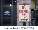 No Parking At Any Time Sign...