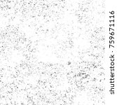 grunge black and white pattern. ... | Shutterstock . vector #759671116
