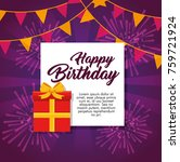 happy birthday greeting card... | Shutterstock .eps vector #759721924