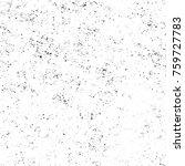 grunge black and white pattern. ... | Shutterstock . vector #759727783