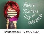 happy teachers day funny...   Shutterstock . vector #759774664