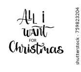 all i want for christmas card....   Shutterstock .eps vector #759823204