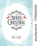 merry christmas and happy new...   Shutterstock .eps vector #759836500