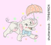 illustration with cute elephant ...   Shutterstock .eps vector #759869824