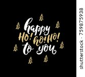 vector holiday calligraphy and... | Shutterstock .eps vector #759875938