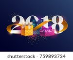 new years 2018. greeting card... | Shutterstock .eps vector #759893734
