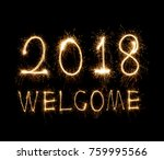 welcome 2018 written with... | Shutterstock . vector #759995566