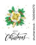 merry christmas calligraphy... | Shutterstock .eps vector #760040470
