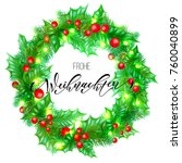 frohe weihnachten german merry... | Shutterstock .eps vector #760040899