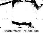 grunge black and white pattern. ... | Shutterstock . vector #760088488