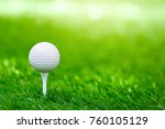 golf ball on tee ready to be... | Shutterstock . vector #760105129