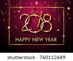 2018 happy new year background... | Shutterstock .eps vector #760112689