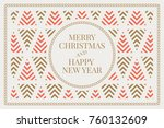 winter holidays greeting card... | Shutterstock .eps vector #760132609