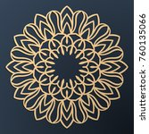 laser cutting mandala. golden... | Shutterstock .eps vector #760135066