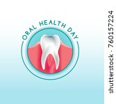 world oral health day logotype... | Shutterstock .eps vector #760157224