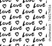 seamless heart and lettering... | Shutterstock .eps vector #760174516