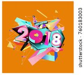 new year 2018. colorful design.  | Shutterstock .eps vector #760183003