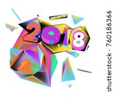 new year 2018. colorful design. | Shutterstock .eps vector #760186366