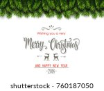 christmas tree branches... | Shutterstock .eps vector #760187050