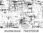 grunge black and white pattern. ... | Shutterstock . vector #760192018