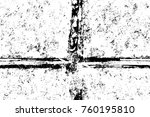 grunge black and white pattern. ... | Shutterstock . vector #760195810
