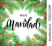 feliz navidad spanish merry... | Shutterstock .eps vector #760211089