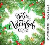 feliz navidad spanish merry... | Shutterstock .eps vector #760211116