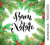 buon natale italian merry... | Shutterstock .eps vector #760211353