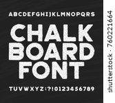 chalk board alphabet font.... | Shutterstock .eps vector #760221664