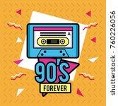 90s forever design | Shutterstock .eps vector #760226056