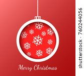 christmas ball with snowflakes. ... | Shutterstock .eps vector #760244056