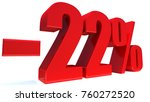 minus 22 percent off 3d sign on ... | Shutterstock . vector #760272520