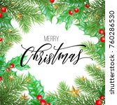 merry christmas trendy quote... | Shutterstock .eps vector #760286530