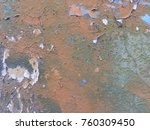 rusty stain paint cement wall... | Shutterstock . vector #760309450