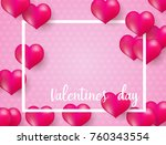 valentines day background with... | Shutterstock .eps vector #760343554