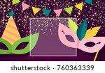 carnival masks  confetti ... | Shutterstock .eps vector #760363339