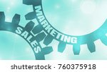 sales and marketing text on the ... | Shutterstock . vector #760375918