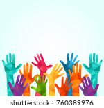 colorful up hands. vector... | Shutterstock .eps vector #760389976